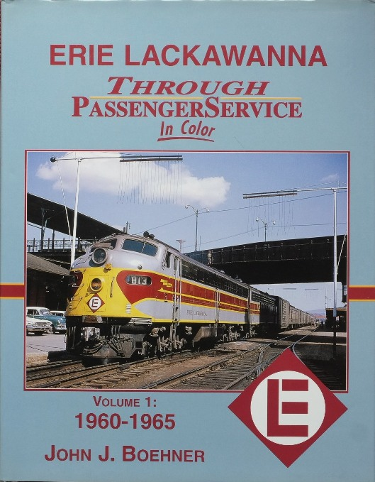 Image for ERIE LACKAWANNA THROUGH PASSENGER SERVICE IN COLOR Volume 1 : 1960-1965