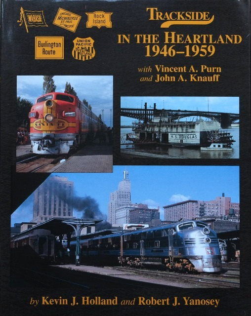 Image for TRACKSIDE IN THE HEARTLAND 1946-1959 with Vincent A Purn and John A Knauff