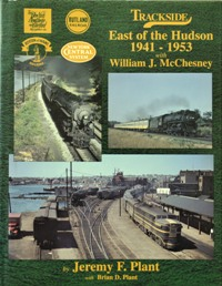 Image for TRACKSIDE EAST OF THE HUDSON 1941-1953 with WILLIAM J McCHESNEY
