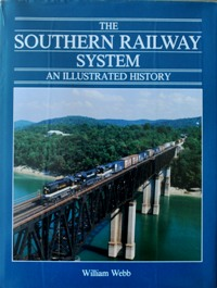 Image for THE SOUTHERN RAILWAY SYSTEM - AN ILLUSTRATED HISTORY