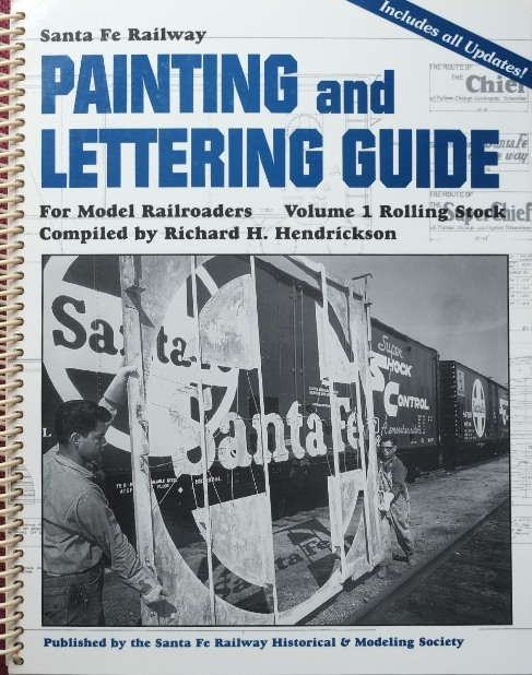 Image for SANTA FE RAILWAY PAINTING AND LETTERING GUIDE FOR MODEL RAILROADERS Volume 1 : Rolling Stock