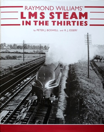 Image for RAYMOND WILLIAMS' LMS STEAM IN THE THIRTIES