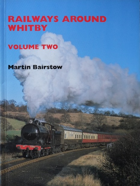 Image for RAILWAYS AROUND WHITBY  Volume Two