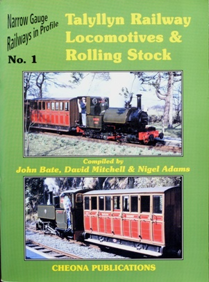 Image for TALYLLYN RAILWAY LOCOMOTIVES & ROLLING STOCK