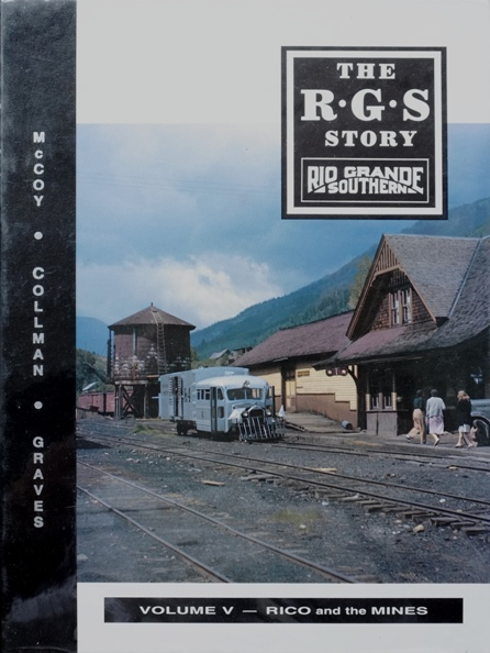 Image for The R.G.S. Story : Rio Grande Southern Volume V - Rico and the Mines