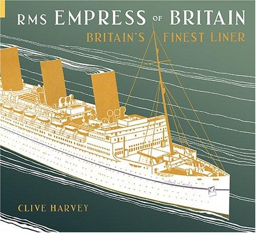 Image for RMS EMPRESS OF BRITAIN - Britain's Finest Liner