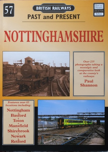Image for BRITISH RAILWAYS PAST and PRESENT No.57 - NOTTINGHAMSHIRE