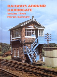 Image for RAILWAYS AROUND HARROGATE Volume Three