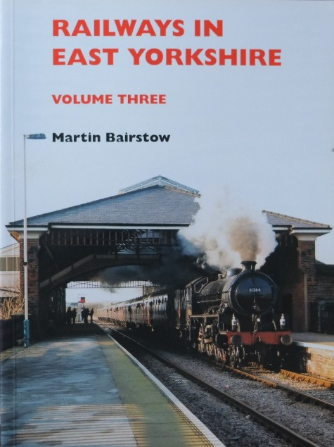 Image for RAILWAYS IN EAST YORKSHIRE Volume Three