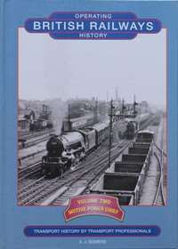Image for BRITISH RAILWAYS OPERATING HISTORY Volume Two - Motive Power Chief