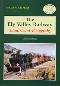 Image for THE ELY VALLEY RAILWAY : LLANTRISANT-PENYGRAIG