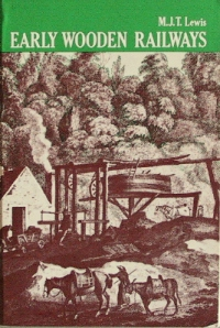 Image for EARLY WOODEN RAILWAYS