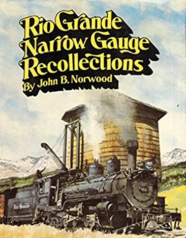 Image for RIO GRANDE NARROW GAUGE RECOLLECTIONS