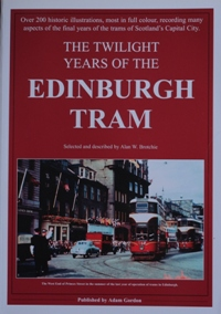 Image for THE TWILIGHT YEARS OF THE EDINBURGH TRAM