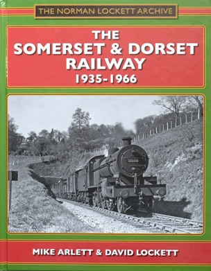 Image for THE SOMERSET & DORSET RAILWAY 1935-1966
