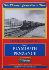 Image for THE DISTRICT CONTROLLER'S VIEW - No.1 PLYMOUTH  to PENZANCE