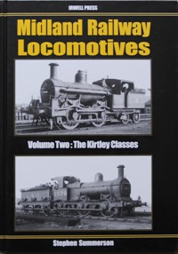 Image for MIDLAND RAILWAY LOCOMOTIVES - Volume Two : The Kirtley Classes