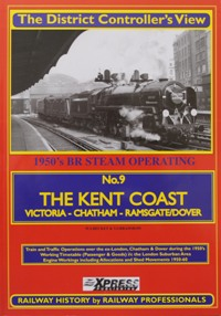 Image for THE DISTRICT CONTROLLER'S VIEW - No.9  THE KENT COAST Victoria - Chatham - Ramsgate/Dover
