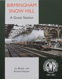 Image for BIRMINGHAM SNOW HILL - A Great Station