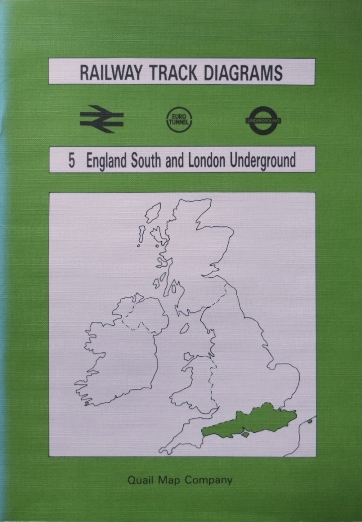 Image for BRITISH RAIL TRACK DIAGRAMS 5  ENGLAND: SOUTH AND LONDON UNDERGROUND