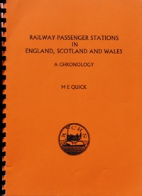 Image for RAILWAY PASSENGER STATIONS IN ENGLAND, SCOTLAND AND WALES : A CHRONOLOGY
