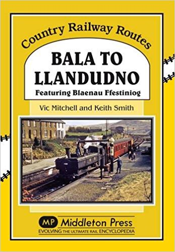 Image for COUNTRY RAILWAY ROUTES - BALA TO LLANDUDNO