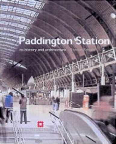Image for PADDINGTON STATION : Its History and Architecture