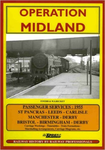 Image for OPERATION MIDLAND - Train Services and Carriage Wrokings 1955