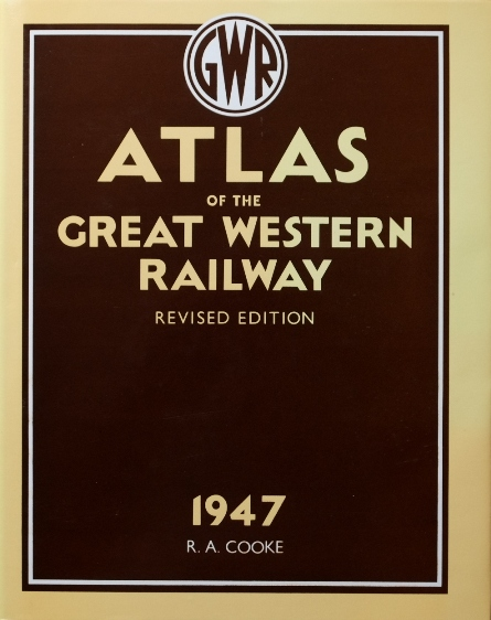Image for ATLAS OF THE GREAT WESTERN RAILWAY as at 1947