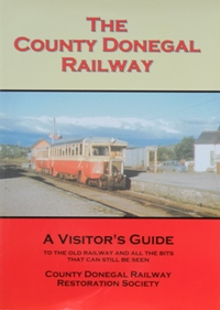 Image for THE COUNTY DONEGAL RAILWAY : A VISITOR'S GUIDE