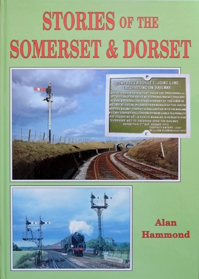 Image for STORIES OF THE SOMERSET & DORSET
