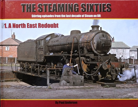 Image for THE STEAMING SIXTIES - No.1 A North East Redoubt