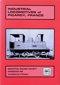 Image for INDUSTRIAL LOCOMOTIVES OF PICARDY, FRANCE