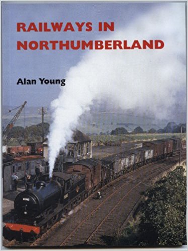 Image for RAILWAYS IN NORTHUMBERLAND