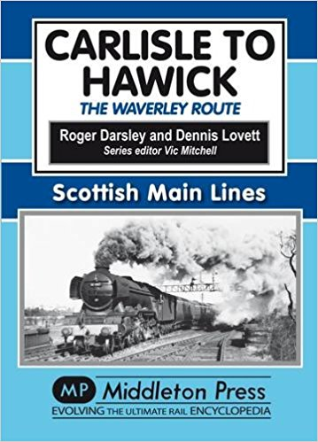 Image for SCOTTISH MAIN LINES - CARLISLE TO HAWICK The Waverley Route