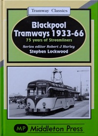 Image for TRAMWAY CLASSICS - BLACKPOOL TRAMWAYS 1933-66