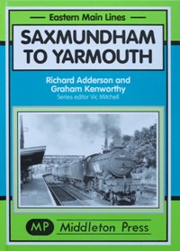 Image for EASTERN MAIN LINES - SAXMUNDHAM TO YARMOUTH