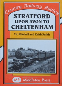 Image for COUNTRY RAILWAY ROUTES - STRATFORD UPON AVON TO CHELTENHAM