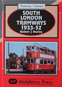 Image for TRAMWAY CLASSICS - SOUTH LONDON TRAMWAYS 1933-52