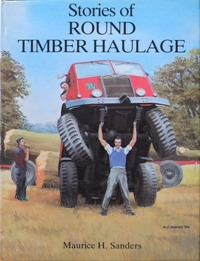 Image for STORIES OF ROUND TIMBER HAULAGE