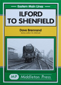 Image for EASTERN MAIN LINES - ILFORD TO SHENFIELD
