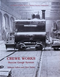 Image for CREWE WORKS NARROW GAUGE SYSTEM