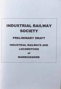Image for INDUSTRIAL RAILWAYS AND LOCOMOTIVES OF WARWICKSHIRE (Preliminary Draft)
