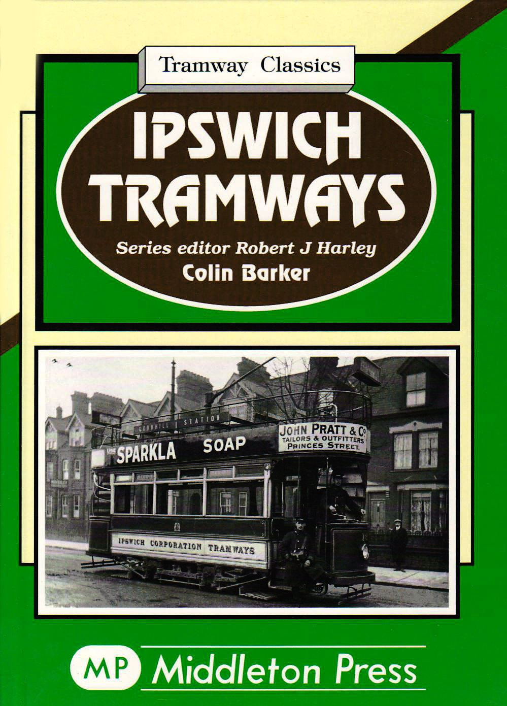 Image for TRAMWAY CLASSICS - IPSWICH TRAMWAYS