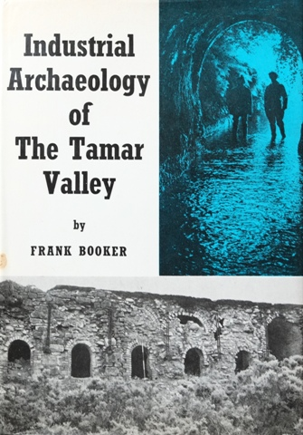 Image for INDUSTRIAL ARCHAEOLOGY OF THE TAMAR VALLEY