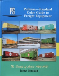 Image for PULLMAN-STANDARD COLOR GUIDE TO FREIGHT EQUIPMENT Volume 2
