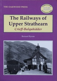 Image for THE RAILWAYS OF UPPER STRATHEARN