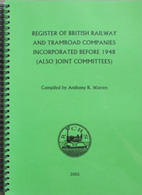 Image for Register of British Railway and Tramroad Companies Incorporated Before 1948 (Also Joint Committees)