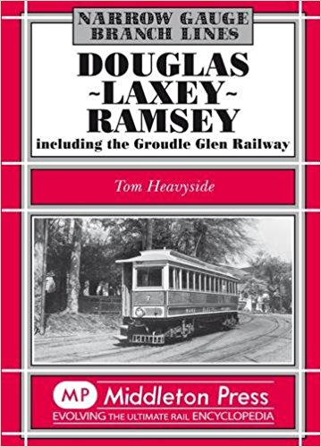 Image for NARROW GAUGE BRANCH LINES : DOUGLAS - LAXEY - RAMSEY