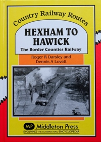 Image for COUNTRY RAILWAY ROUTES - HEXHAM TO HAWICK